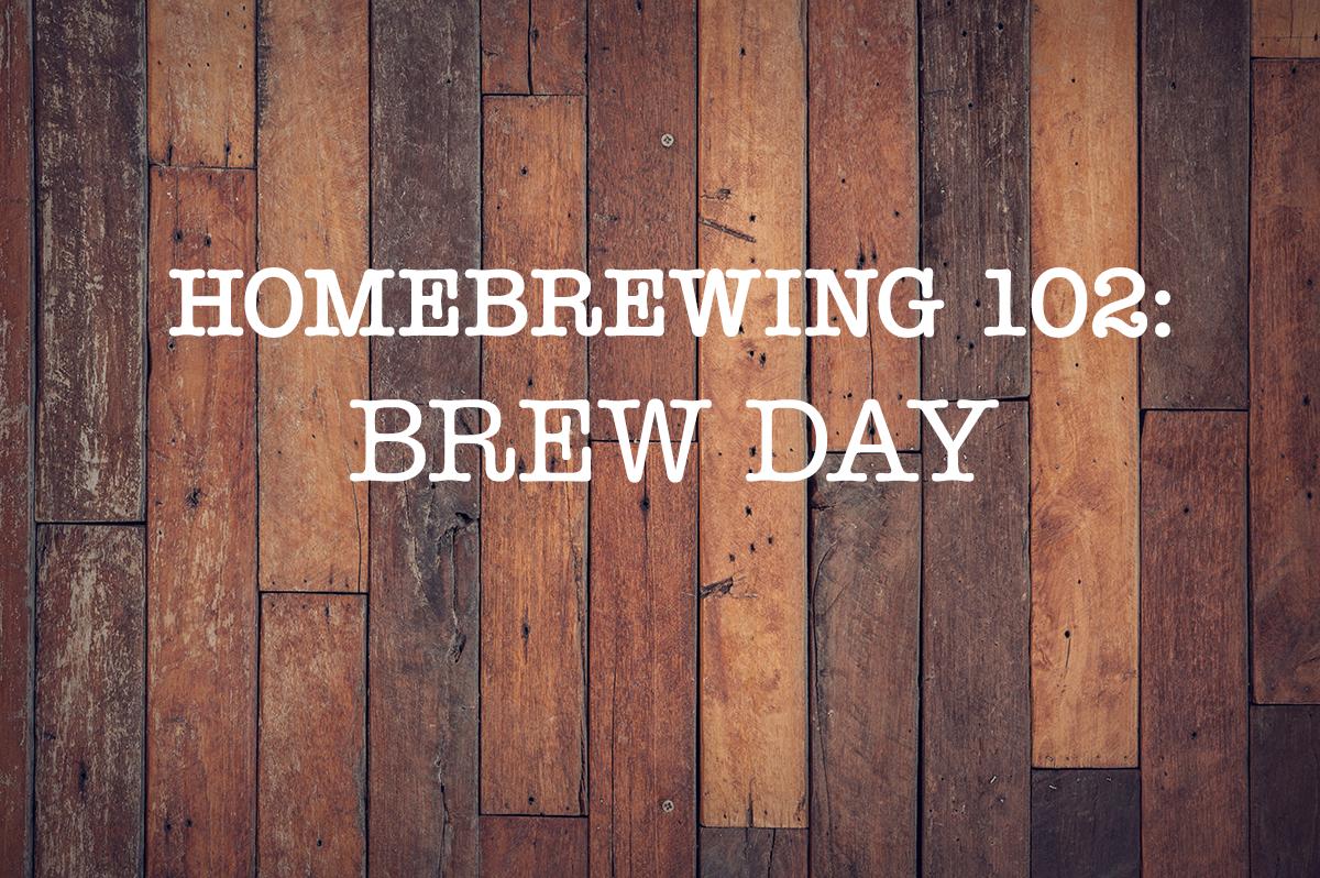 Homebrewing 102